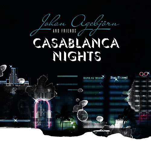 Casablanca Nights by Johan Agebjorn
