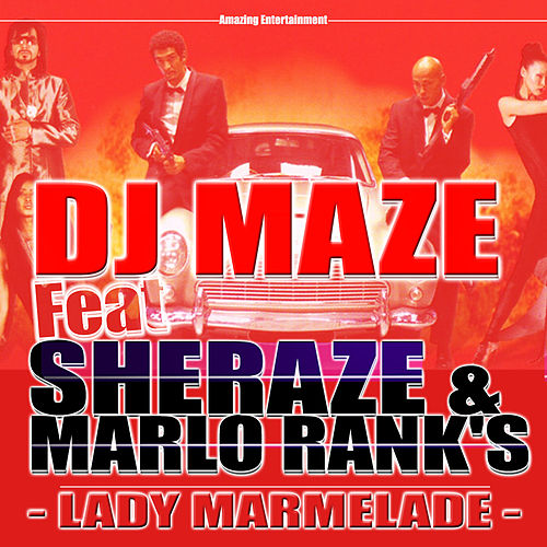 Lady Marmelade - Single by DJ Maze