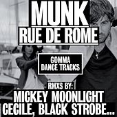 Rue de Rome by Munk