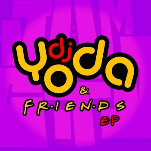 DJ Yoda and Friends EP by DJ Yoda
