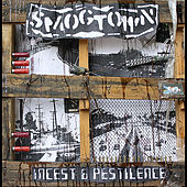 Incest & Pestilence by Smogtown
