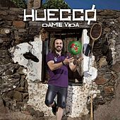Dame vida by Huecco