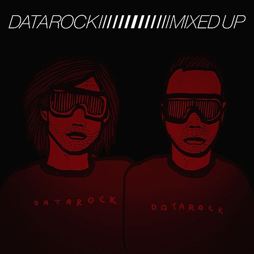Mixed Up by Datarock