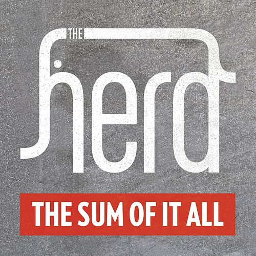 The Sum Of It All by The Herd