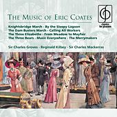 The Music of Eric Coates by Various Artists