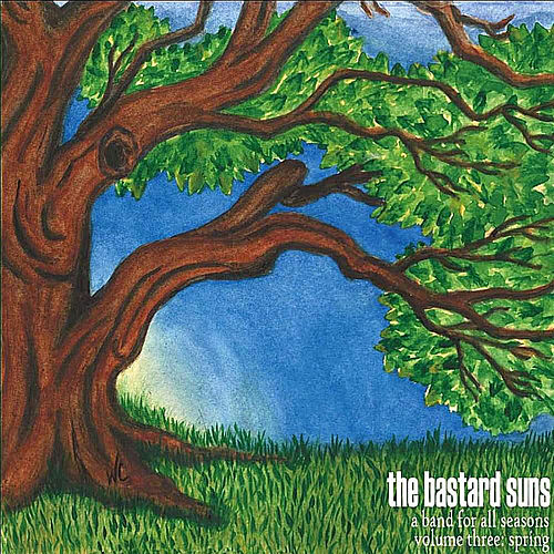 A Band for all Seasons, Vol. 3: Spring by The Bastard Suns