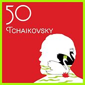 50 Tchaikovsky by Various Artists