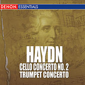 Haydn - Cello Concerto - Trumpet Concerto by Various Artists