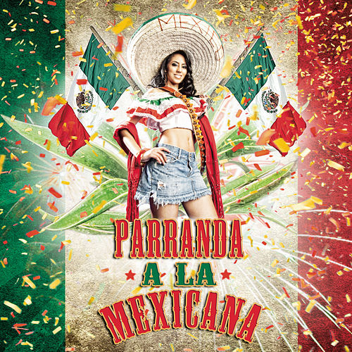 Parranda A La Mexicana by Various Artists