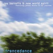 Trancedance by Ray Barretto