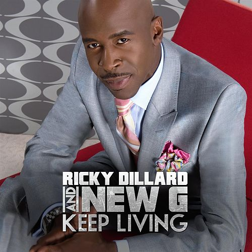 Keep Living von Ricky Dillard