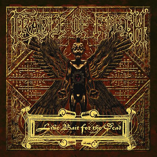 Live Bait For The Dead by Cradle of Filth
