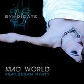 Mad World (feat.  Susan Hyatt & Syndicate 17)) by Stimulator