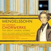 Mendelssohn: Die großen Chorwerke by Various Artists