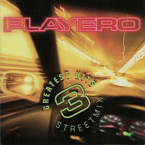 Playero Greatest Hits Street Mix 3 Sextravaganza by Various Artists