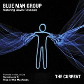 The Current by Blue Man Group