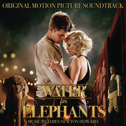 Water for Elephants by Various Artists