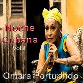 Noche Cubana Vol. 2 by Omara Portuondo