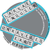Unraveled Ears - EP by Various Artists