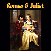 Romeo & Juliet by Various Artists