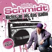 Nichts an als das Radio by Aleks Schmidt