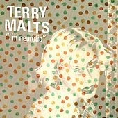 I'm Neurotic by Terry Malts