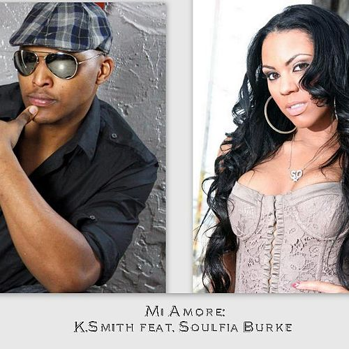 Mi Amore (feat. Soulfia Burke) - Single by K Smith