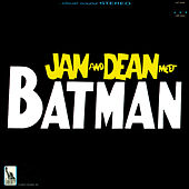Jan & Dean Meet Batman by Jan & Dean