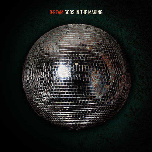Gods In The Making (Remixes) by Dream