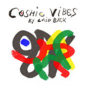 Cosmic Vibes by Laid back by Laid Back