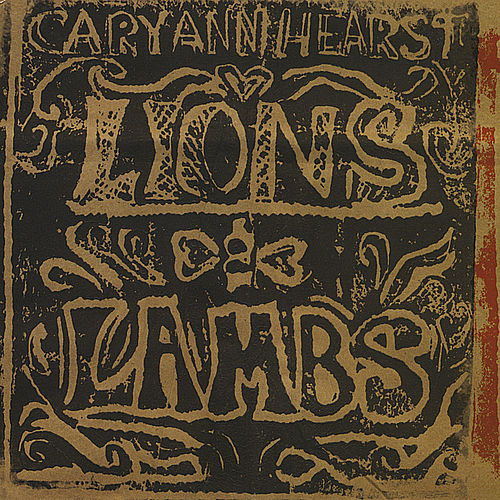 Lions And Lambs by Cary Ann Hearst