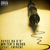 Writer's Block (feat. Eminem) by Royce Da 5'9