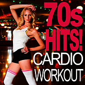 70s Hits! Cardio Workout by Cardio Workout