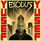 Exodus (feat. Dread Mighty) - Single by Yusuf / Cat Stevens