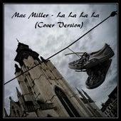 Mac Miller - La La La La (Cover Version) - Single by Smith Black