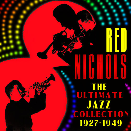 The Ultimate Jazz Collection (1927-1949) by Various Artists