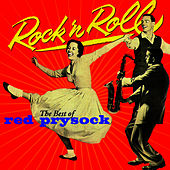Rock N' Roll - The Best Of by Red Prysock