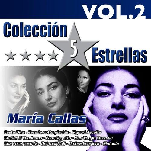 Colección 5 Estrellas. Maria Callas. Vol.2 by Maria Callas