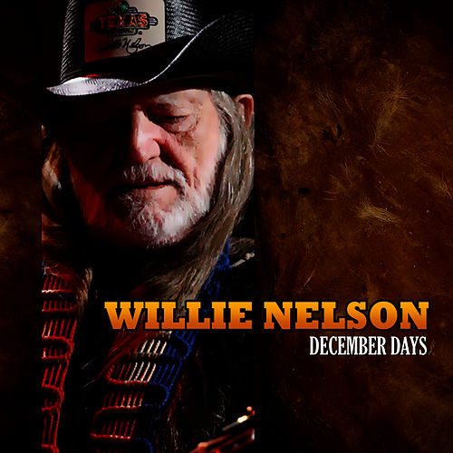 December Days by Willie Nelson