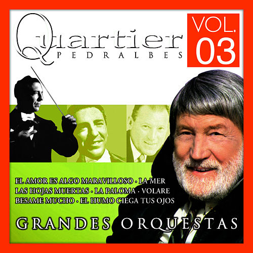 Quartier Pedralbes. Grandes Orquestas. Vol.3 by Mantovani
