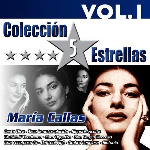 Colección 5 Estrellas. Maria Callas. Vol.1 by Maria Callas