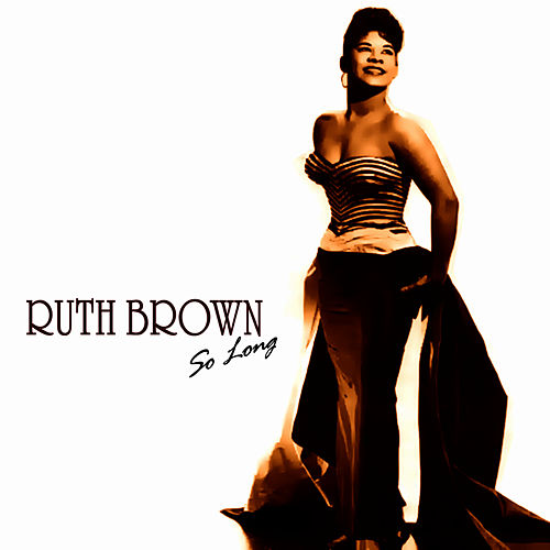 So Long von Ruth Brown