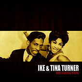The Ike & Tina Turner Collection by Ike and Tina Turner