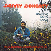 Waiting For A Song by Denny Doherty