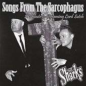 Songs from The Sarcophagus by The Sharks