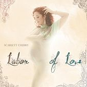 Labor of Love by Scarlett Cherry
