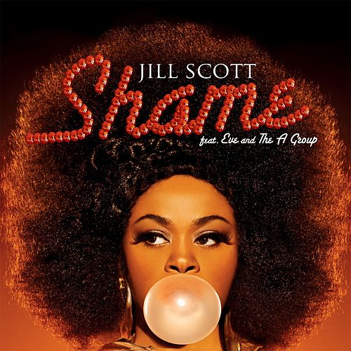 Shame by Jill Scott
