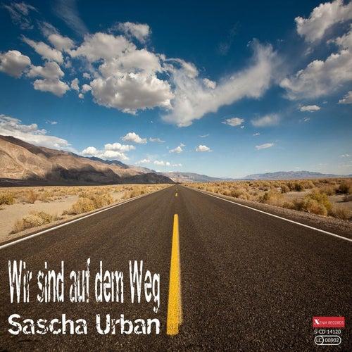Wir sind auf dem Weg by Sascha Urban