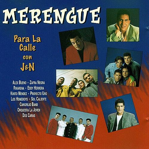 Merengue Para La Calle Con J&N by Various Artists