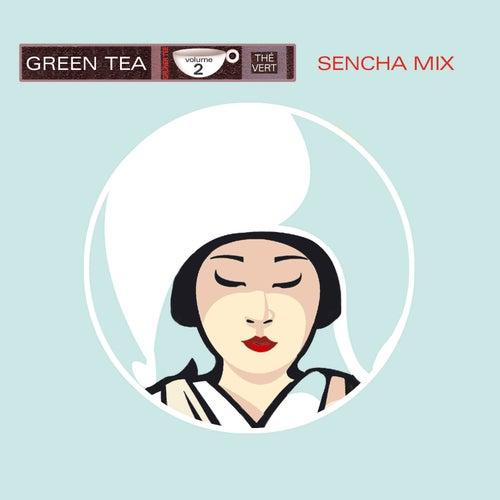 Green Tea Vol. 2 - Sencha Mix by Various Artists